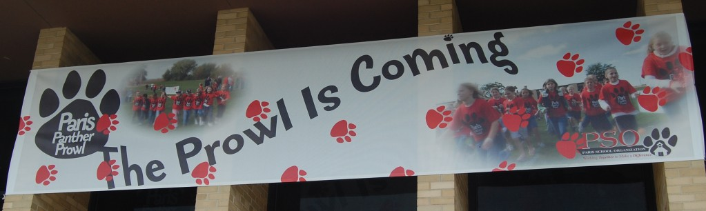 This banner, donated by Dave Fricke of Creative Advertising, is hanging on Paris School promoting the upcoming Panther prowl.